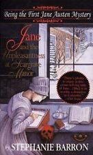 Jane and the Unpleasantness at Scargrave Manor: Being the First Jane Austen Mys
