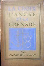 La Croix, L'Ancre et la Grenade - Pierre Mac Orlan - illustré par Lucien Boucher