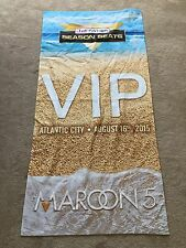 Maroon 5 Live Nation Vip towel Atlantic City, Nj August 16th 2015