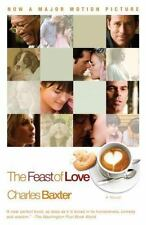 The Feast of Love: A Novel by Charles Baxter 2007 Paperback NEW