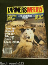 FARMERS WEEKLY - ROYAL WELSH SHOW PREVIEW - JULY 21 2000