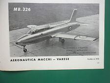 3/1958 PUB AERONAUTICA MACCHI VARESE AVION ECOLE MB 326 ORIGINAL FRENCH AD