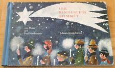 Nussbaumer IHR KINDERLEIN KOMMET Weihnachtsbuch Atlantis Bilderbuch alt