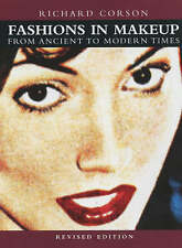 Fashions in Make-up: From Ancient to Modern Times by Richard Corson...