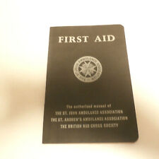 British Red Cross First Aid Manual-The St. John / The St. Andrews Ambulance