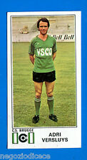 FOOTBALL 1976 BELGIO -Panini Figurina-Sticker n. 130 - VERSLUYS -CS BRUGGE-Rec