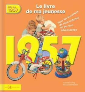 1957 ; le livre de ma jeunesse