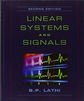 Linear Systems and Signals (The Oxford Series in Ele... by Lathi, B. P. Hardback
