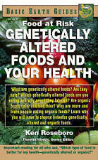 Genetically Altered Foods and Your Health (Basic Earth Guides),Roseboro, Ken,Ver