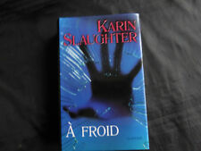 a froid-karin slaughter