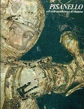 PISANELLO - Paccagnini Giovanni, Pisanello e il ciclo cavalleresco di Mantova