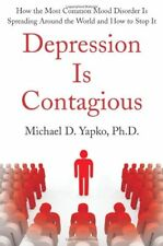 Depression Is Contagious: How the Most Common Mood