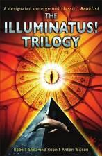 The Illuminatus!: Trilogy, Robert Shea, Robert Anton Wilson, Excellent