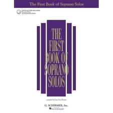 The First Book of Soprano Solos (w/ 2 Accompaniment Cds) (Vocal Songbook)
