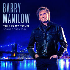 BARRY MANILOW This Is My Town 2017 10-track CD album NEW/SEALED