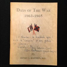 DAYS OF THE WAR 1863-1865 1st N.C. Sharpshooters Battalion Owned by Burke Davis!