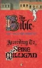 The Bible According to Spike Milligan by Spike Milligan (Paperback, 1994)