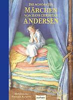Die schönsten Märchen von Hans Christian Andersen von Hans Christian Andersen (Gebundene Ausgabe)