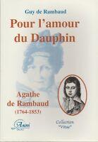 guy de rambaud : pour l'amour du dauphin (agathe de rambaud 1764-1853)