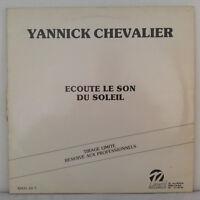 """Yannick Chevalier – Ecoute Le Son Du Soleil - Vinyl 12"""" Maxi-Single  Lim. Edit."""