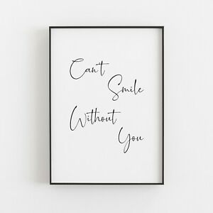Can't Smile Without You Typography Print Wall Art Poster Inspirational Love