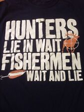 "Hunters Lie in Wait Fishermen Wait and Lie Hunting Black T-Shirt 39"" Chest S-M"