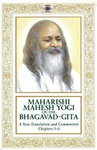 Maharishi Mahesh Yogi on the Bhagavad-Gita : A New Translation and Commentary...