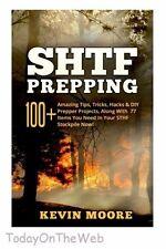SHTF Prepping:: 100+ Amazing Tips, Tricks, Hacks & DIY Prepper Projects