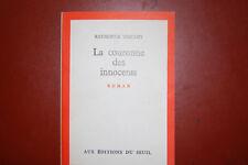 Dédicacé: la couronne des innocents Raymonde Vincent 1962