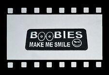 Boobies Make Me Smile!!!,Patch,Funny,Aufnäher,Aufbügler,Badge,Biker,Titts