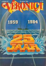 VERONICA 1984 nr. 13 - 25 JAAR VERONICA / CAROLA & BZN / JAN LENFERINK / BOGART