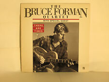 BRUCE FORMAN - There Are Times ~ CJ 332 {nm} *1986* w/Bobby Hutcherson  ->RARE