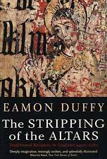 The Stripping of the Altars: Traditional Religion in England (Paperback)