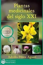 Plantas Medicinales Del Siglo XXI by Adolfo Agusti (2013, Paperback)