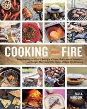 Cocinar con Fuego de Marcoux, Paula Libro de Bolsillo 9781612121581 Nuevo