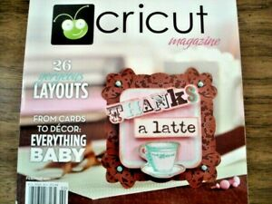Cricut Magazine Feb/Mar 2011 Winter 26 Gorgeous Layouts From Cards to Decor