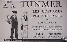 PUBLICITÉ 1919 A.A.TUNMER LES COSTUMES POUR ENFANTS DE ROYAL NAVY - ADVERTISING