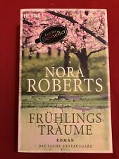 Frühlings Träume von Nora Roberts [Taschenbuch]