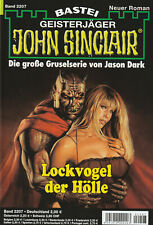 JOHN SINCLAIR Nr. 2207 - Lockvogel der Hölle - Jason Dark - NEU
