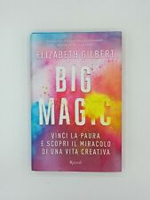 Elizabeth Gilbert - Big Magic - Rizzoli - NUOVO!