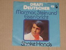 """DRAFI DEUTSCHER -Marmor, Stein und Eisen bricht- 7"""" 45"""