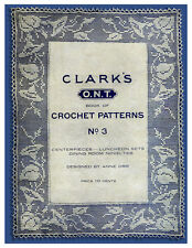 Clark's ONT #3 c.1917 - Book of Vintage Crochet Patterns (Designs by Anne Orr)