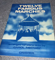 Twelve Famous Marches: Arranged by Carol Medway: Music Score Cramer Piano Solo