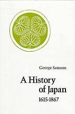 A History of Japan, 1615-1867 by Sir George Sansom (Paperback, 1963)