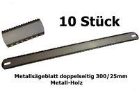 10 Stück - Metallsägeblatt doppelseitig 300/25mm für Metall-Holz - G01251