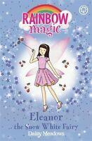 Eleanor the Snow White Fairy: The Fairytale Fairies Book 2 (Rainbow Magic),Dais