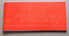 Ford Mustang Owners Manual 1973 73 repro Jim Osborn Reproductions handbook