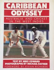 CARIBBEAN ODYSSEY Australia and Cricket In The West Indies