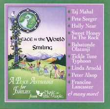 Music for Little People : Peace Is The World Smiling: A Peace Anth CD