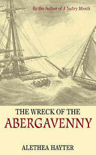 """The Wreck of the """"Abergavenny"""",Alethea Hayter,Excellent Book mon0000011641"""